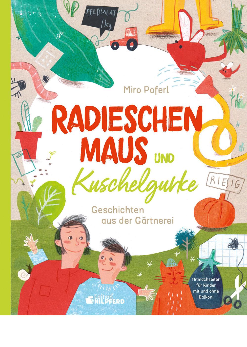 Projekt Kinderbuch Radieschenmaus und Kuschelgurke